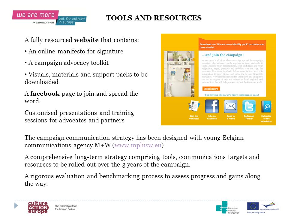 A fully resourced website that contains: An online manifesto for signature A campaign advocacy toolkit Visuals, materials and support packs to be down