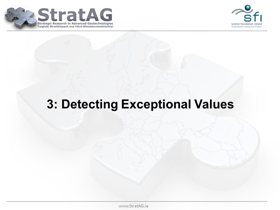 www.StratAG.ie 3: Detecting Exceptional Values