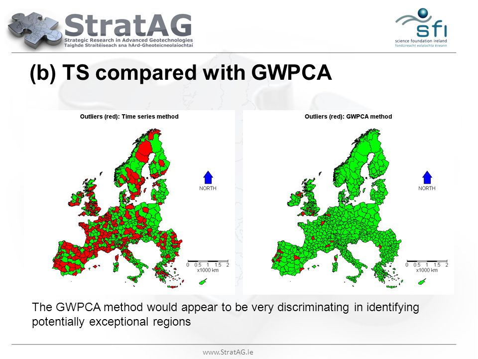www.StratAG.ie (b) TS compared with GWPCA The GWPCA method would appear to be very discriminating in identifying potentially exceptional regions