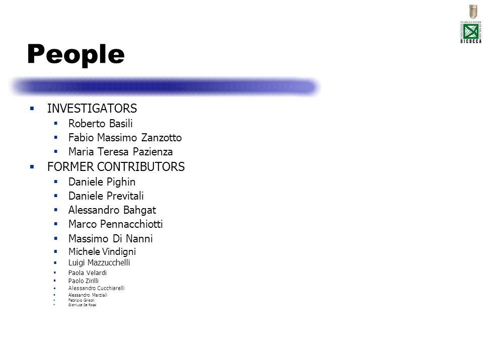 People INVESTIGATORS Roberto Basili Fabio Massimo Zanzotto Maria Teresa Pazienza FORMER CONTRIBUTORS Daniele Pighin Daniele Previtali Alessandro Bahga