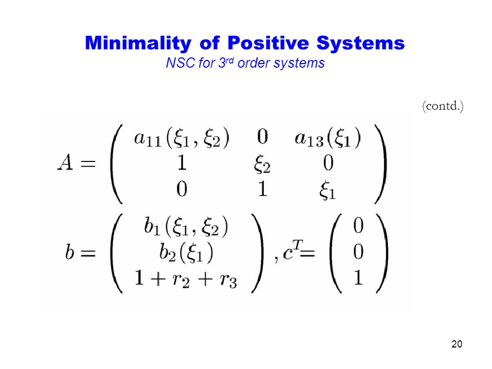 20 (contd.) Minimality of Positive Systems NSC for 3 rd order systems