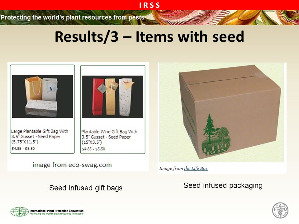 I R S S Results/3 – Items with seed Seed infused gift bags Seed infused packaging