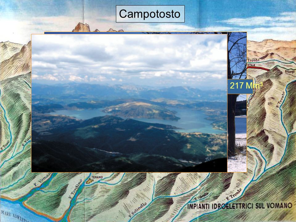 6 Campotosto Active storage: 217 Mm 3 Campotosto