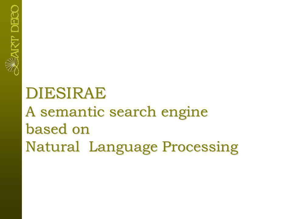 DIESIRAE A semantic search engine based on Natural Language Processing