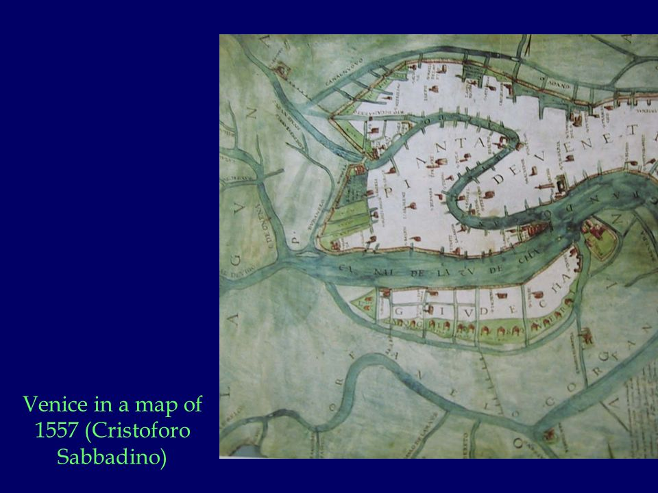 Venice in a map of 1557 (Cristoforo Sabbadino)