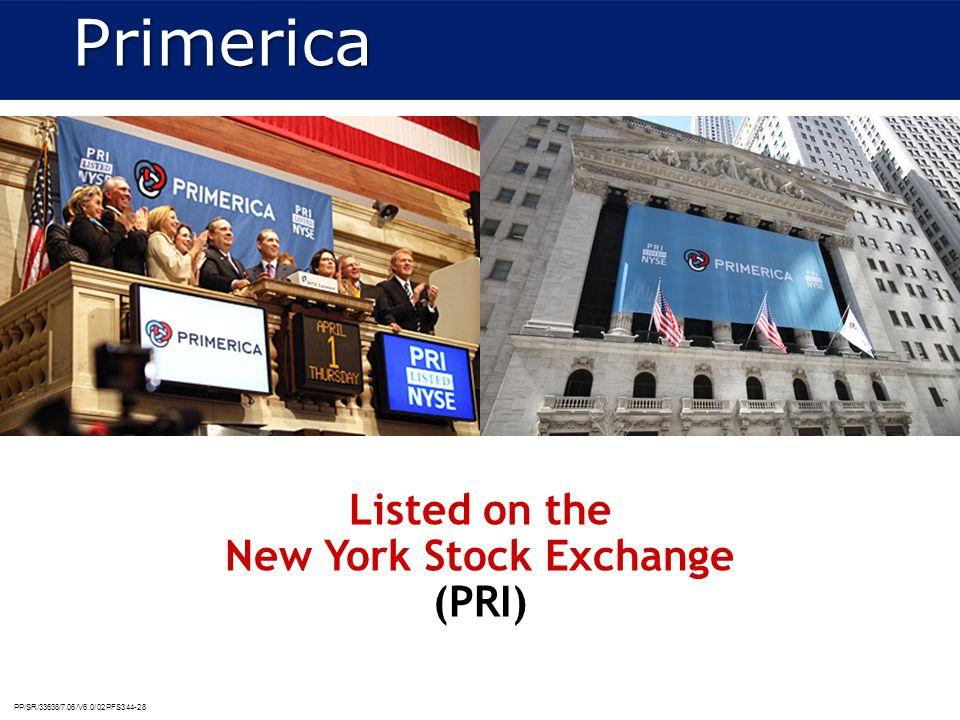 PP/SR/33638/7.06/V6.0/02PFS344-28 Listed on the New York Stock Exchange (PRI)Primerica