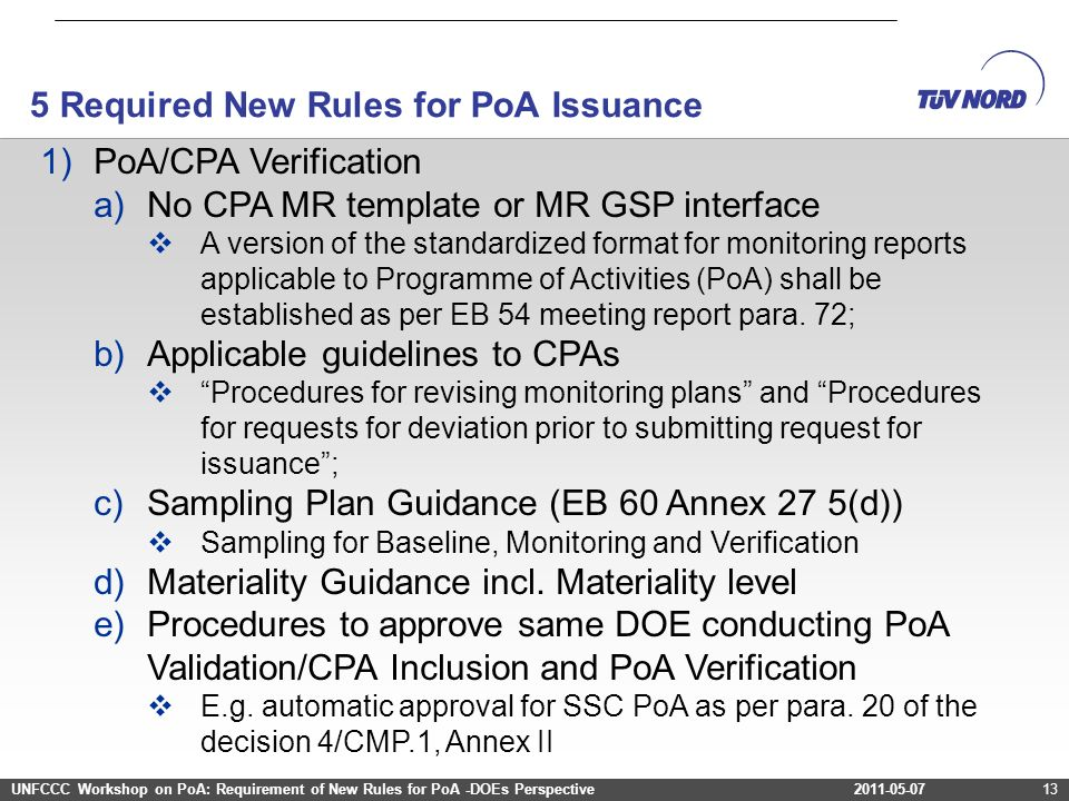 2011-03-12Project Cycle – Programme of Activities2011-03-12Project Cycle – Programme of Activities13 1)PoA/CPA Verification a)No CPA MR template or MR