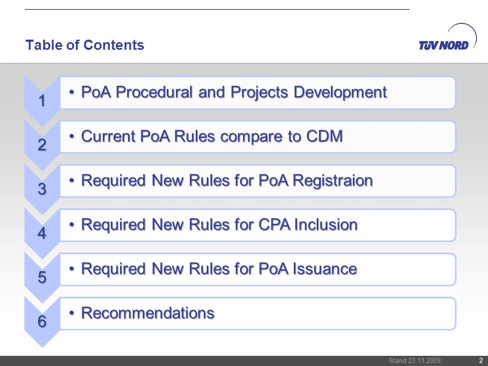 Table of Contents Stand 23.11.20092 1 PoA Procedural and Projects DevelopmentPoA Procedural and Projects Development 2 Current PoA Rules compare to CD
