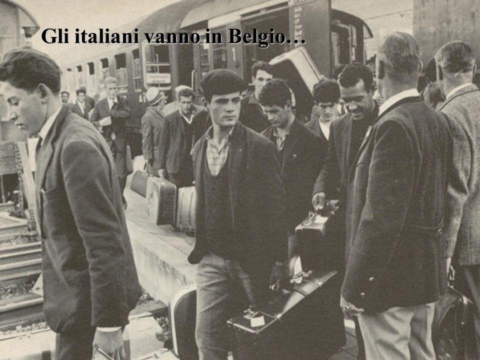 Gli italiani vanno in Belgio…