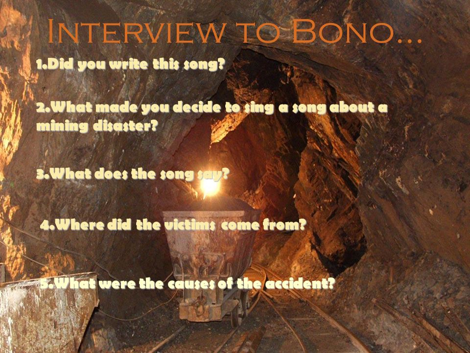 Interview to Bono… 1.Did you write this song.