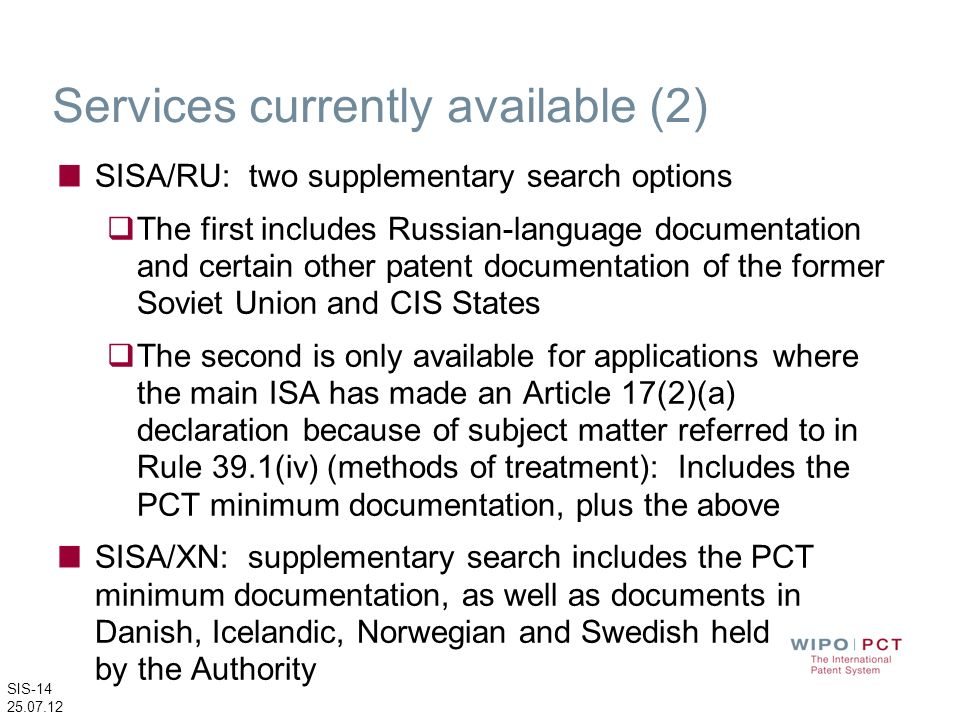 SIS-14 25.07.12 Services currently available (2) SISA/RU: two supplementary search options The first includes Russian-language documentation and certa