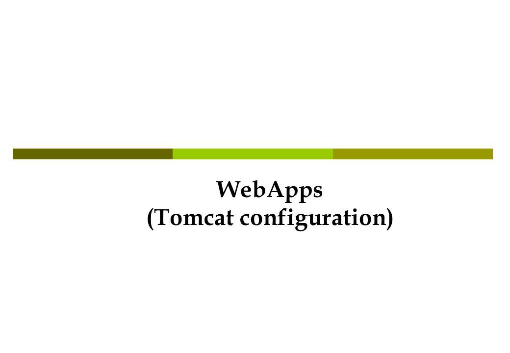 WebApps (Tomcat configuration)