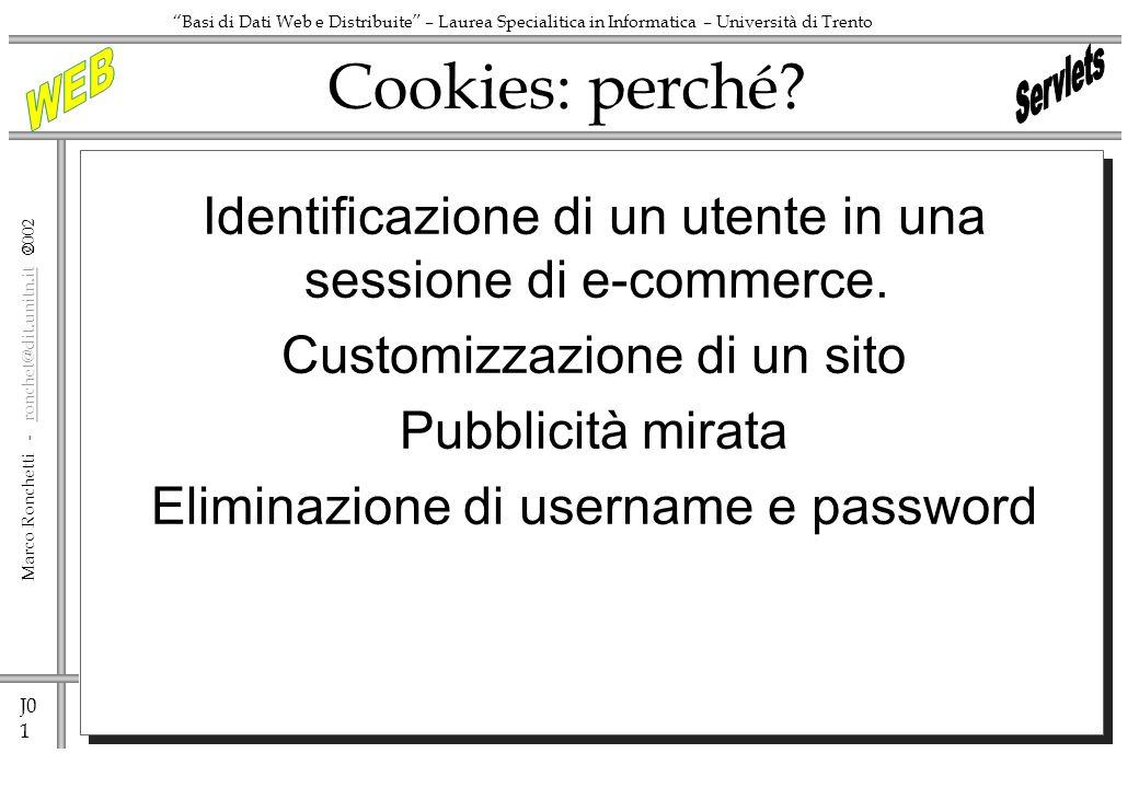 J0 1 Marco Ronchetti - ronchet@dit.unitn.it ronchet@dit.unitn.it Basi di Dati Web e Distribuite – Laurea Specialitica in Informatica – Università di T