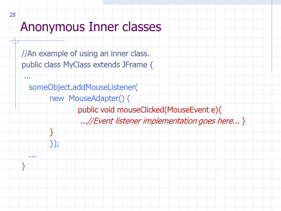 28 Anonymous Inner classes //An example of using an inner class.