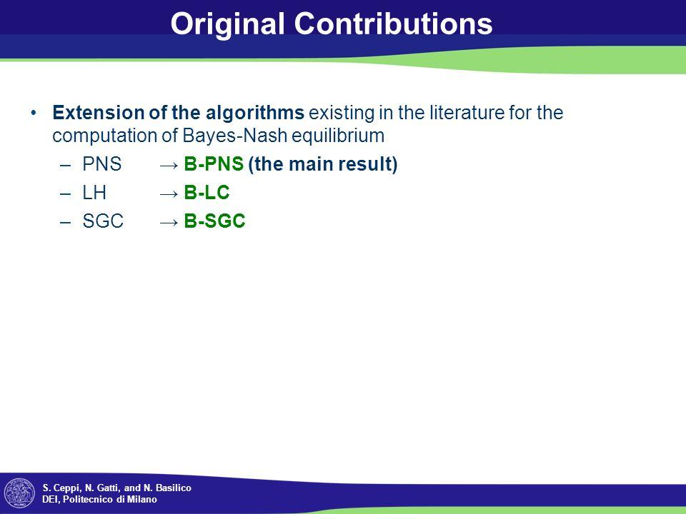 S. Ceppi, N. Gatti, and N. Basilico DEI, Politecnico di Milano Original Contributions Extension of the algorithms existing in the literature for the c