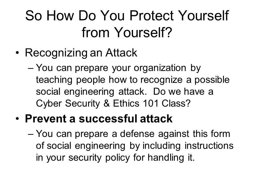 So How Do You Protect Yourself from Yourself.