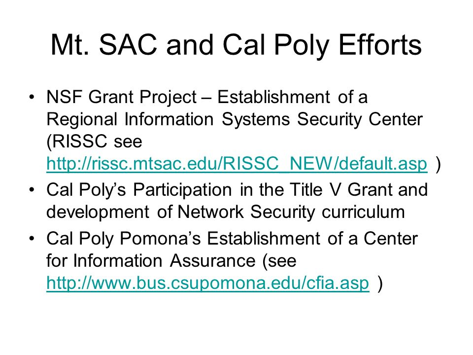 Please join US for Information Assurance Symposium Building Information Assurance Capacity and Improving Infrastructure at Minority Serving Institutions December 8 - 10, 2005 Cal Poly Pomona 8:30 a.m.