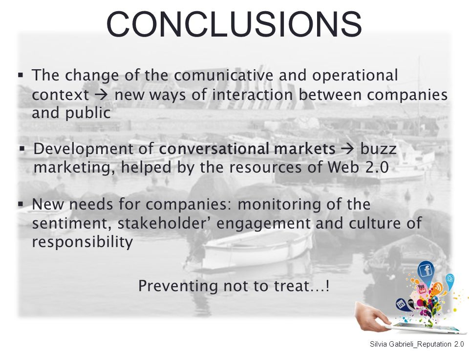 CONCLUSIONS The change of the comunicative and operational context new ways of interaction between companies and public Development of conversational
