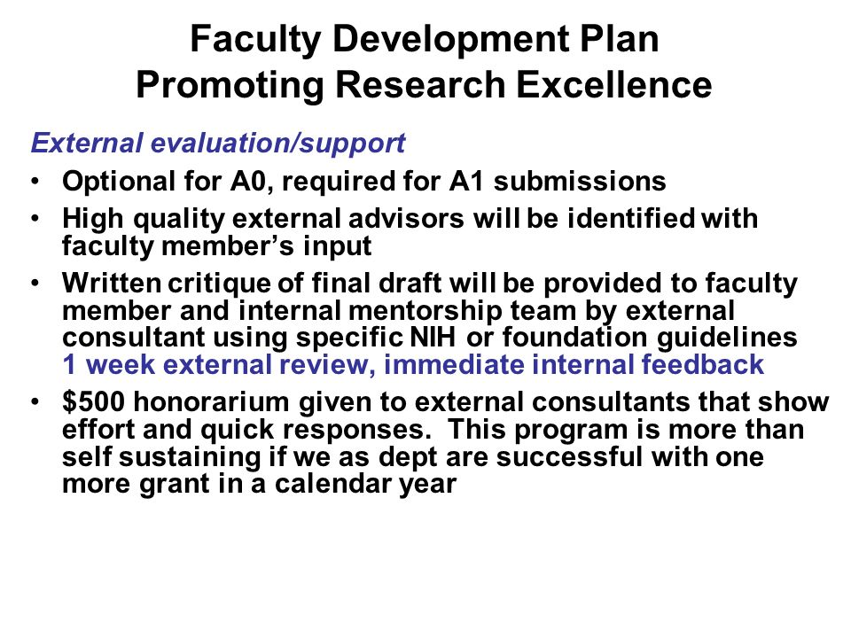 External evaluation/support Optional for A0, required for A1 submissions High quality external advisors will be identified with faculty members input
