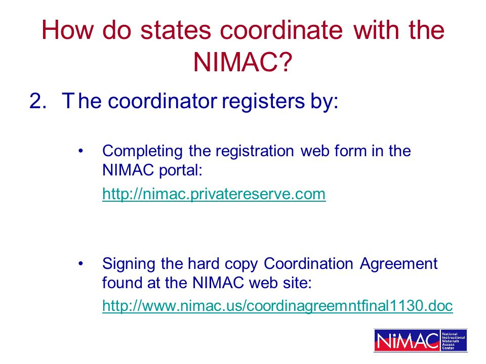How do states coordinate with the NIMAC. 2.