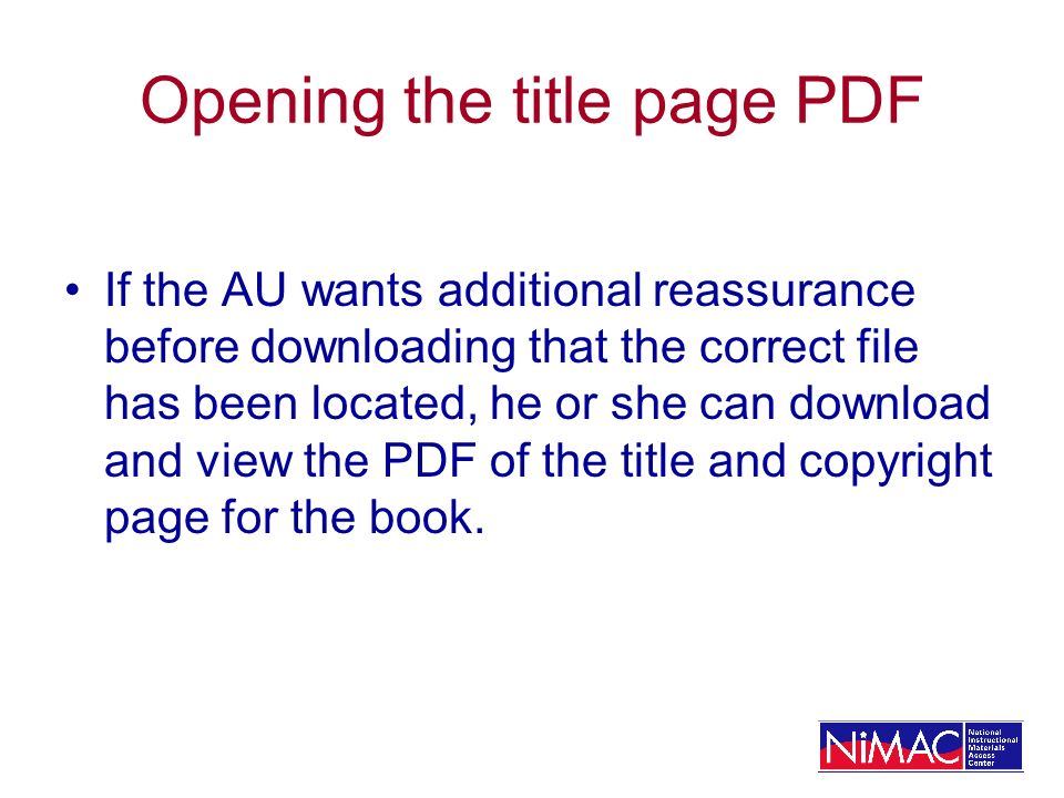 Opening the title page PDF If the AU wants additional reassurance before downloading that the correct file has been located, he or she can download and view the PDF of the title and copyright page for the book.