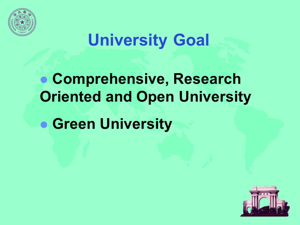 Comprehensive, Research Oriented and Open University Green University University Goal