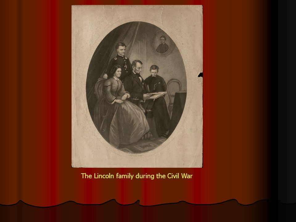 The Lincoln family during the Civil War