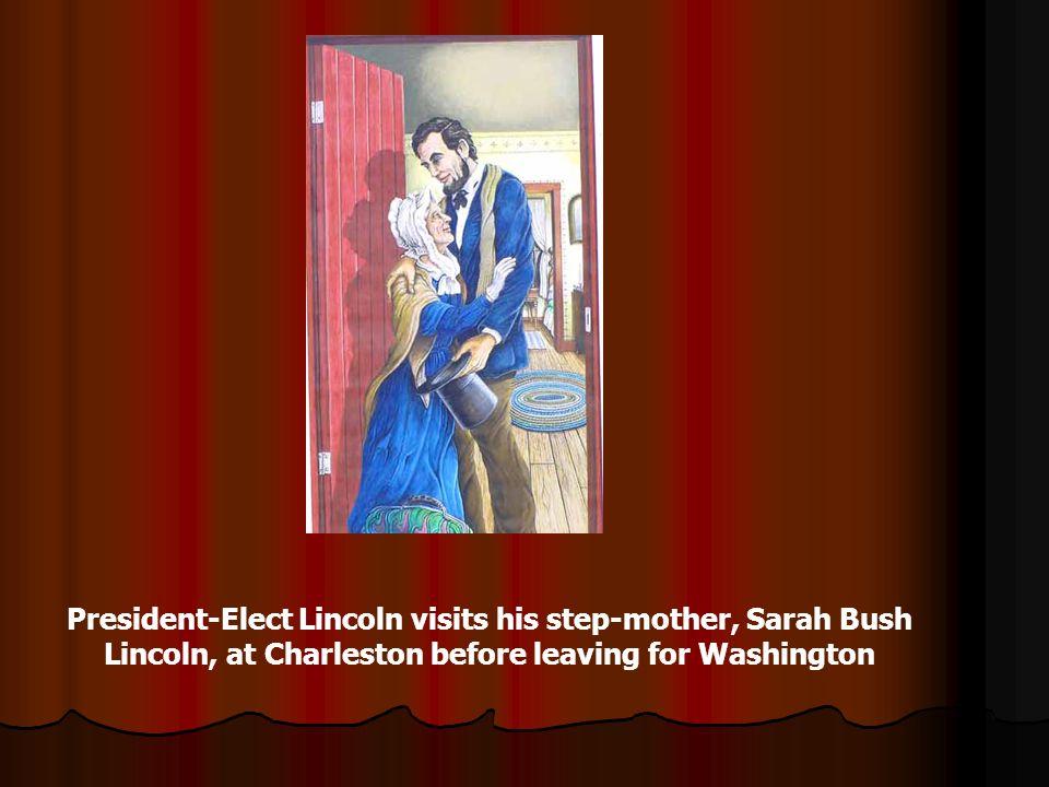 President-Elect Lincoln visits his step-mother, Sarah Bush Lincoln, at Charleston before leaving for Washington