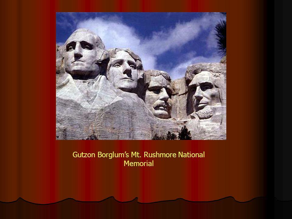 Gutzon Borglums Mt. Rushmore National Memorial