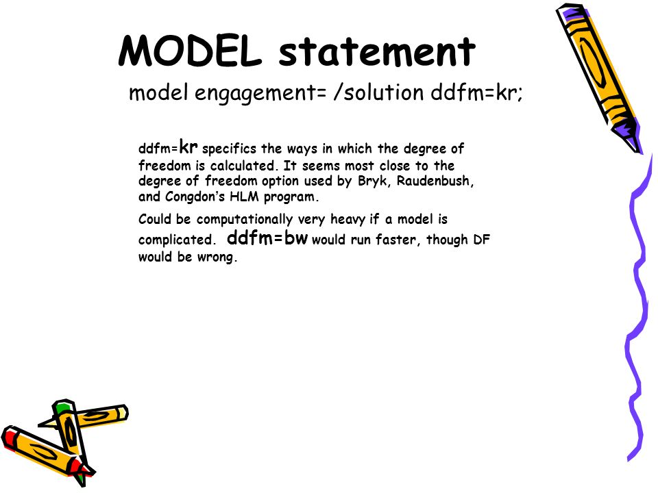 MODEL statement model engagement= /solution ddfm=kr; ddfm= kr specifics the ways in which the degree of freedom is calculated. It seems most close to