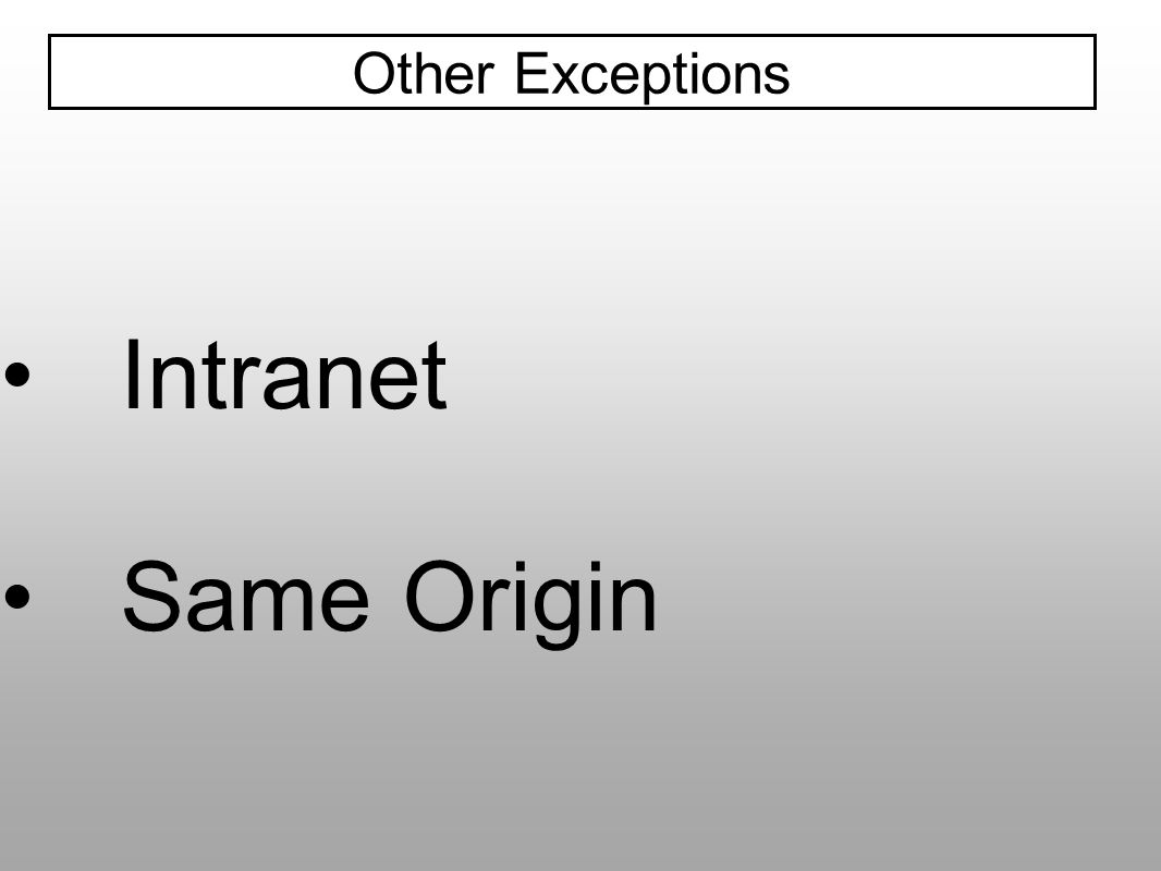 Intranet Same Origin Other Exceptions