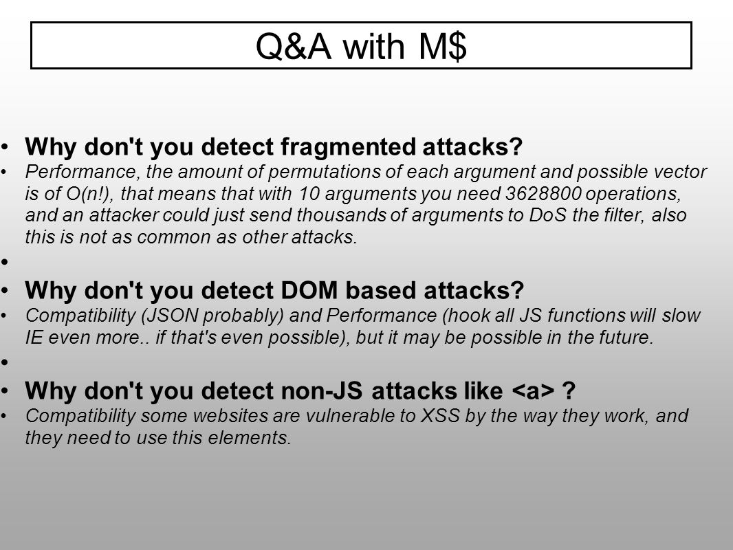 Why don't you detect fragmented attacks? Performance, the amount of permutations of each argument and possible vector is of O(n!), that means that wit