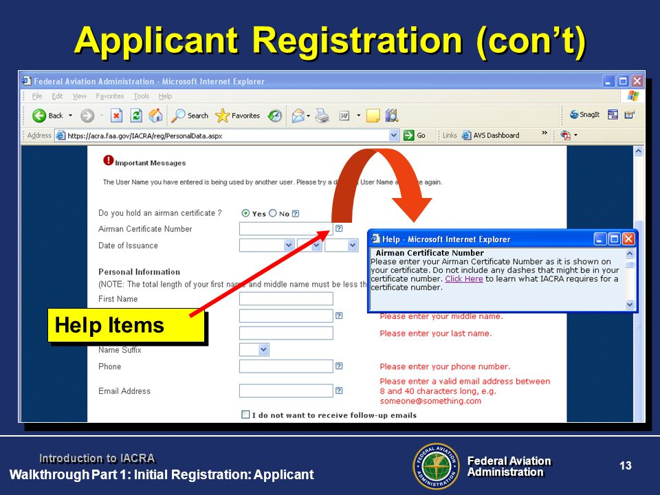Federal Aviation Administration Federal Aviation Administration 13 Introduction to IACRA Help Items Applicant Registration (cont) Walkthrough Part 1: