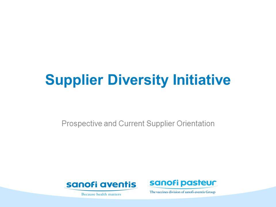 Supplier Diversity Initiative Prospective and Current Supplier Orientation
