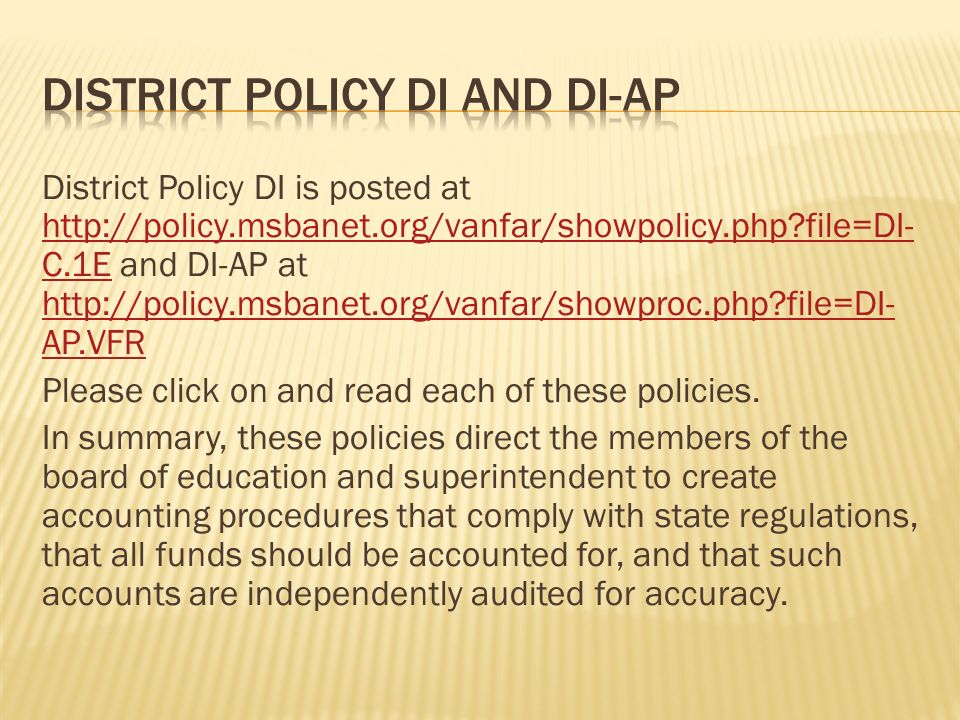 District Policy DI is posted at   file=DI- C.1E and DI-AP at   file=DI- AP.VFR   file=DI- C.1E   file=DI- AP.VFR Please click on and read each of these policies.