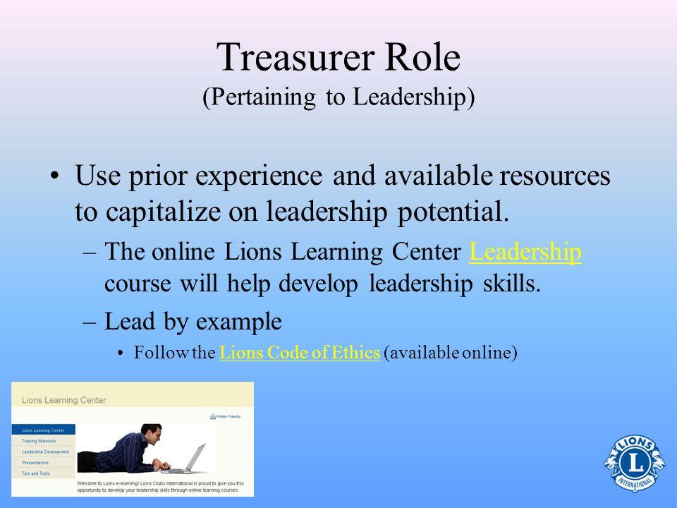 Leadership Club members look at the treasurer as one of the leaders of the club.