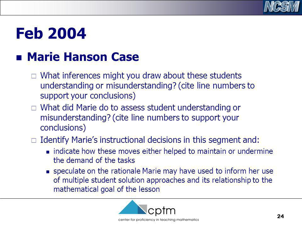 24 Feb 2004 Marie Hanson Case What inferences might you draw about these students understanding or misunderstanding? (cite line numbers to support you