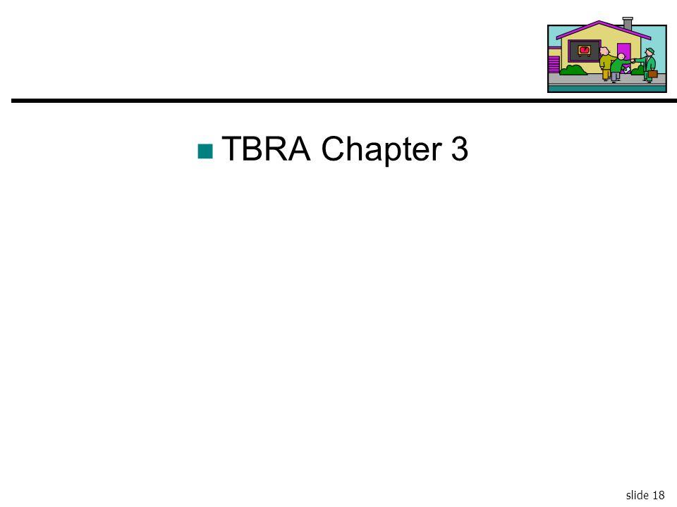 slide 18 TBRA Chapter 3
