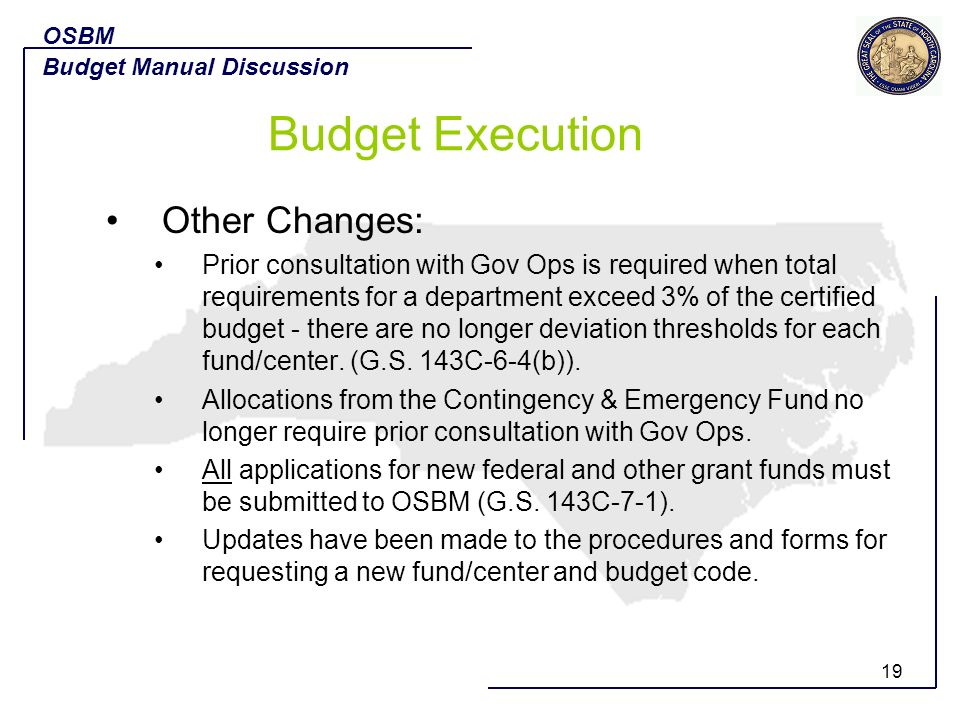 19 Other Changes: Prior consultation with Gov Ops is required when total requirements for a department exceed 3% of the certified budget - there are n