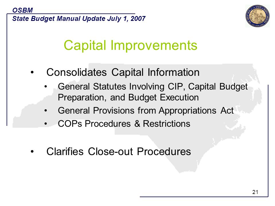 21 Consolidates Capital Information General Statutes Involving CIP, Capital Budget Preparation, and Budget Execution General Provisions from Appropria