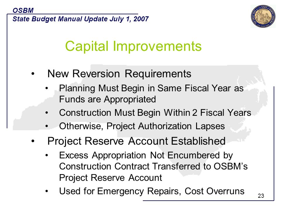 23 New Reversion Requirements Planning Must Begin in Same Fiscal Year as Funds are Appropriated Construction Must Begin Within 2 Fiscal Years Otherwis