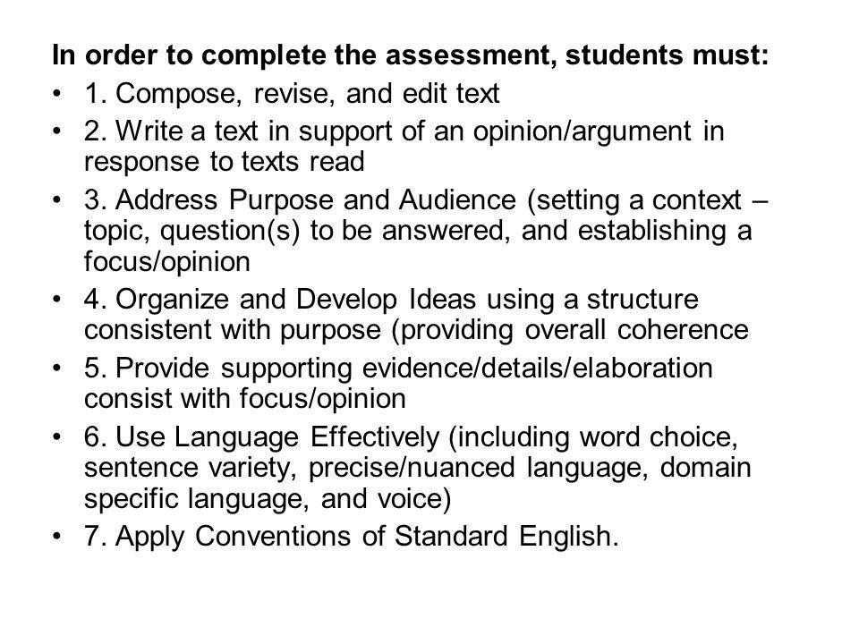 In order to complete the assessment, students must: 1.