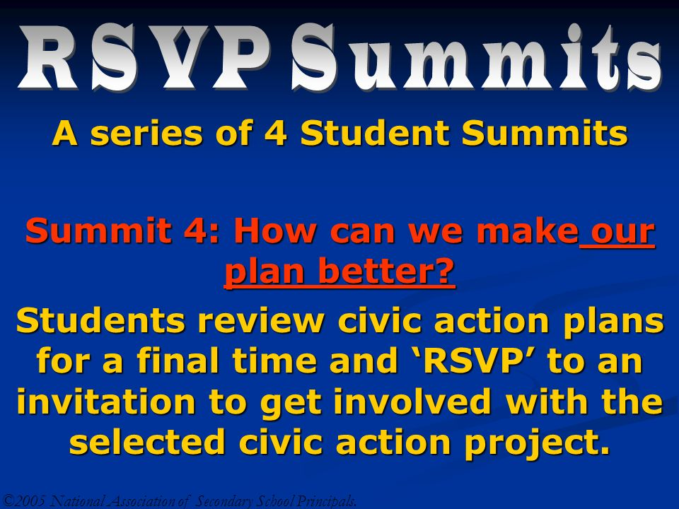 A series of 4 Student Summits Summit 4: How can we make our plan better.