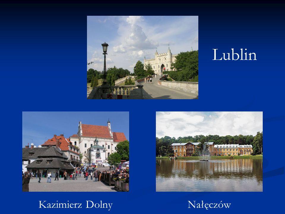 Lublin Kazimierz DolnyNałęczów