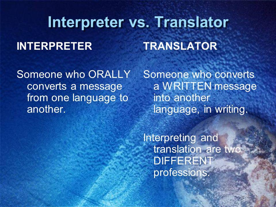 1.Bilingual Staff Bilingual staff: Could be full-time staff interpreters.