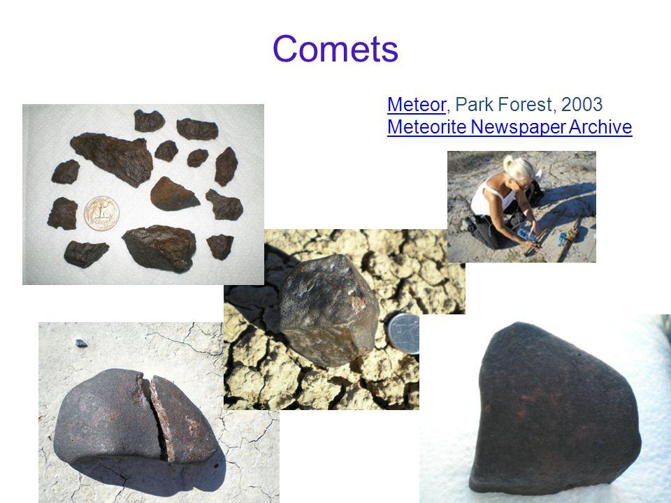 Comets MeteorMeteor, Park Forest, 2003 Meteorite Newspaper Archive
