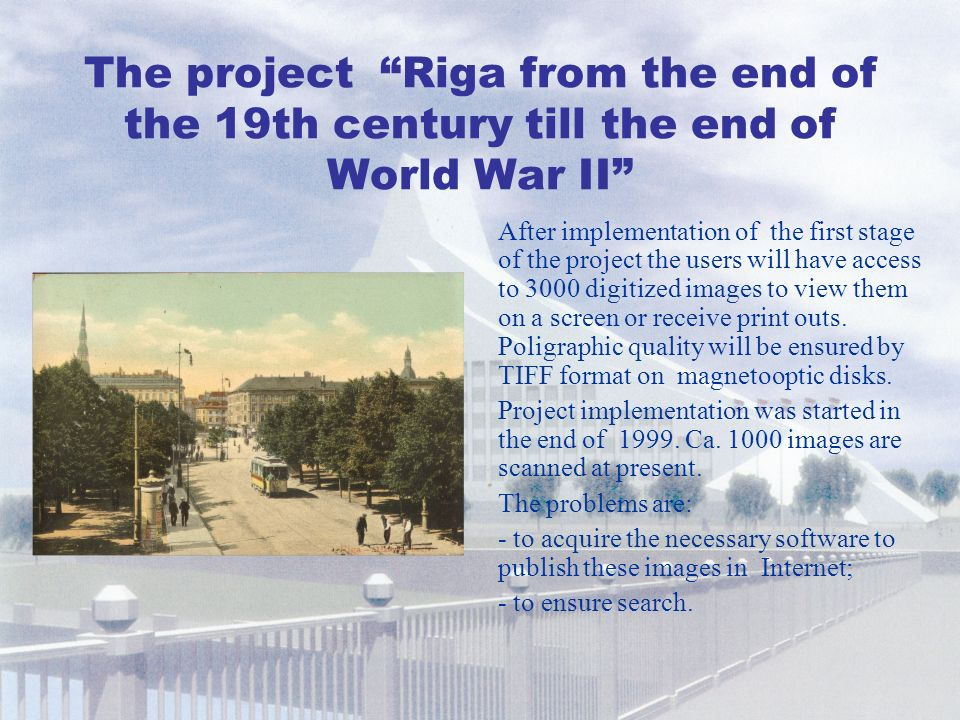 4. The project Riga from the end of the 19th century till the end of World War II
