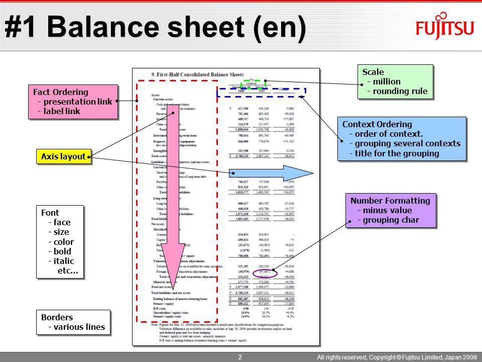 #1 Balance sheet (en) Font - face - size - color - bold - italic etc… Font - face - size - color - bold - italic etc… Borders - various lines Borders