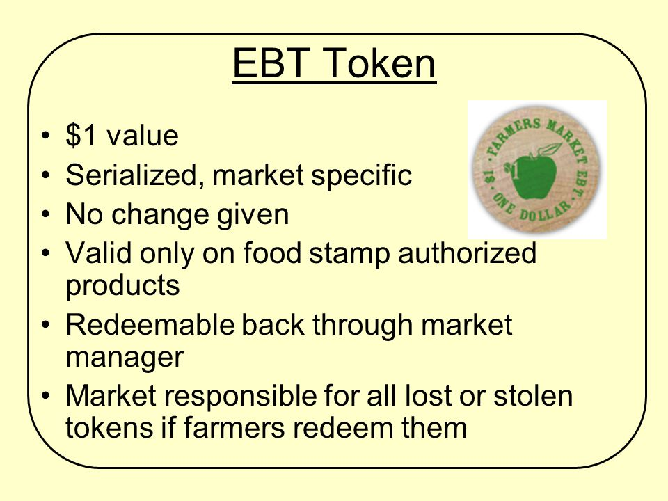Federation Responsibility Provide wireless terminal Provide 1000 wooden EBT tokens, serialized, market specific Provide signage – market banner, farmer acceptance signs Provide media kit Reimburse monthly wireless fees and EBT transaction fees Liaison with eFunds Corporation, USDA FNS, NYS OTDA