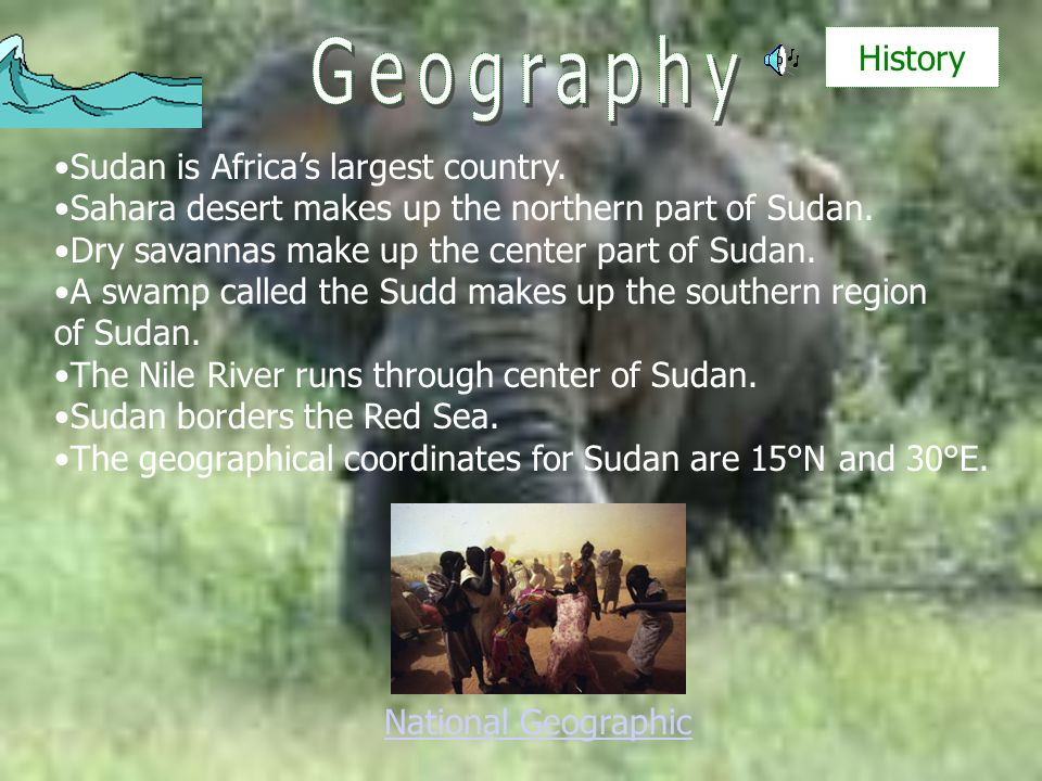 Sudan is Africas largest country. Sahara desert makes up the northern part of Sudan. Dry savannas make up the center part of Sudan. A swamp called the